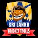 Sri Lanka Cricket Trolls - OTC by Ruvee Apps Store