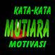 Kata Mutiara dan Motivasi by ABGsarungan