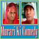 Murari Ki Comedy