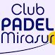 Club de Pádel Mirasur by Centro Reservas