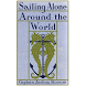 Sailing Alone Around the World by Classic Books