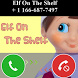 Xmas Call From Elf On The Shelf *YES! HE ANSWERED by saiour