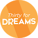 Thirty for Dreams by 2Minds Dev
