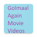 Golmaal Again Movie Videos