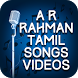 Tamil Video Songs of AR Rahman by Lovely Honey