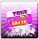 ToF : True or False by Theodor Inc