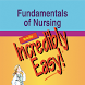 Fundamentals Nurs Incred Easy by Skyscape Medpresso Inc