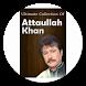 Super Top Attaullah Khan Songs by Otex-Wizo