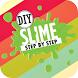 DIY Slime Step by Step