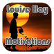 Louise Hay Motivations by aridev