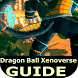 Guide Dragon Ball Xenoverse 3 by minadevchriff