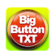 Big Button Text by Sugar Free Mobile Apps LLC
