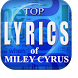 Top Lyrics of Miley Cyrus by Project LR