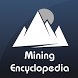 Mining Encyclopedia