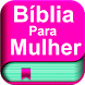 Bíblia da mulher by ÓRION