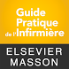 Guide Pratique de l'Infirmière by Elsevier Masson SAS