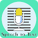 Voice to Text Converter : Speech Notes