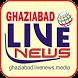 Ghaziabad Live News by Pixel News Portals