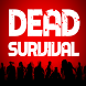 Dead Apocalypse Survival Free by Thetis Games and Flight Simulators
