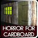 Horror For Cardboard by Destroying Dust