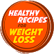 Healthy Recipe For Weight Loss by Health & Fitness Guide