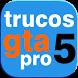 Trucos Gta 5 Pro by Kobayo Apps