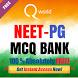 NEET PG MCQ BANK FREE by Qworld
