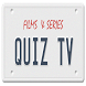 Quiz Tv - Cine & Series Test by MGCYD.COM