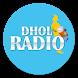 Dhol Radio - Punjabi Radio by Sukhpal Gill