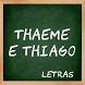 Thaeme e Thiago Letras by SandMedia Cirebon