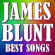 JAMES BLUNT - BEST SONGS by Mp3 music app