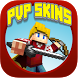 Skins for Minecraft PE - PvP by Putadotkee Lutmonta