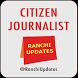 RU Citizen Journalist by Team Technocrats