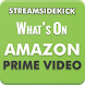 What's on Amazon Prime Video by Stream Sidekick