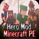 Hero Mod for Minecraft PE by Cmon App