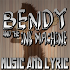 All Songs Of Bendy And The Ink Machine + Lyrics by Aman Jaya