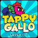 Tappy Gallo Catch It ! by Markeking
