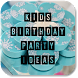 Kids Birthday Party Ideas by ManQeem