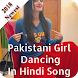 Pakistani Girl Dancing In Hindi Song by Full Entertainment Video