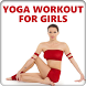 Yoga Workout for Girls by Tasty Recipes Apps