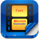 Fast Movie Downloader New by Next Quick Developer00