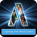 Lighting Text Photo Frame by Photo Video Mixer