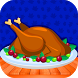 Turkey Roast-Kitchen Fever by Play Kids Studio