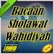 Bacaan Sholawat Wahidiyah Lengkap by Amalan Dan Doa