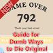 Guide for Dumb Ways to Die by bingungkarepedewemas