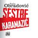 Obradovic: Sestre Karamazic by Književna radionica Rašić