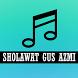 Lagu Sholawat GUS AZMI - Cinta Dalam Istikharoh by SPOTMUSIC Ltd.