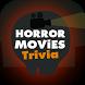Horror Movies Trivia Quiz by Quiz Corner