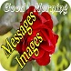 Good Morning Messages And Images by Apps. Inc.