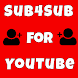 Sub4Sub For YouTube - Free Subscriber For Yt by Yt Andro